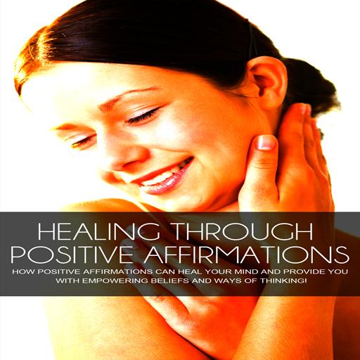 affirmations-for-self-healing-healing-through-positive-affirmations-how-positive-affirmations-can-he
