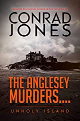 The Anglesey Murders: Unholy Island Kindle Edition