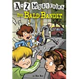 A to Z Mysteries: The Bald Bandit (A Stepping Stone Book(TM)): 2