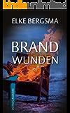 Brandwunden - Ostfrieslandkrimi (Büttner und Hasenkrug ermitteln 10)