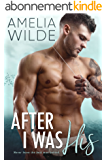 After I Was His (Wounded Hearts Book 2) (English Edition)