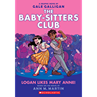 Logan Likes Mary Anne! (The Baby-Sitters Club Graphic Novel #8) (The Baby-Sitters Club Graphic Novels) (English Edition)