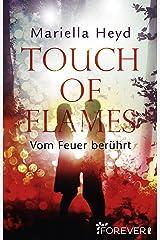 Touch of Flames: Vom Feuer berührt Kindle Ausgabe
