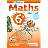 Maths 6e: Manuel (IParcours)