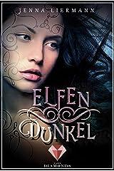 Elfendunkel (Aileara 1) (German Edition) Kindle Edition