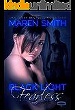 Black Light: Fearless (Black Light Series Book 10)