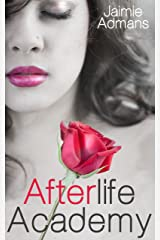Afterlife Academy Kindle Edition