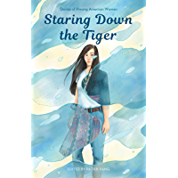 Staring Down the Tiger: Stories of Hmong American Women (English Edition)