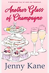 Another Glass of Champagne: The Another Cup Series Kindle Edition