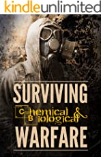Surviving Chemical and Biological Warfare (Survival Guides Book 1)