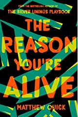 The Reason You're Alive Kindle Edition