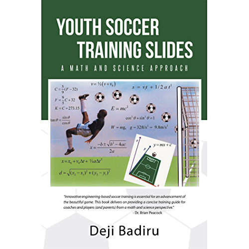 Youth Soccer Training Slides: A Math and Science Approach (English Edition)