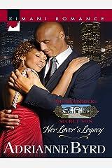 Her Lover's Legacy (Mills & Boon Kimani) (The Braddocks Secret Son Book 101) Kindle Edition