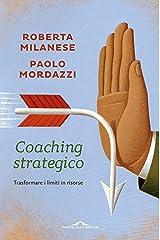 Coaching strategico: Trasformare i limiti in risorse Formato Kindle