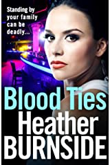 Blood Ties: The dark and gripping crime read of 2019 you won't want to put down (Manchester Trilogy Book 2) Kindle Edition