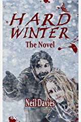 Hard Winter The Novel Kindle Edition