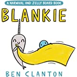 Blankie (A Narwhal and Jelly Board Book) (A Narwhal and Jelly Book)