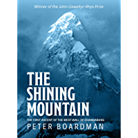 The Shining Mountain: The first ascent of the West Wall of Changabang
