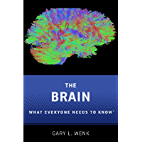 The Brain: What Everyone Needs To Know®