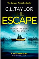 The Escape: The gripping, twisty thriller from the #1 bestseller Kindle Edition
