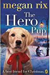 The Hero Pup Kindle Edition