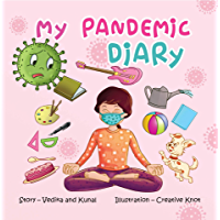 My Pandemic Diary: A rhyming children's picture book about facing corona pandemic for kids aged 4 to 8 (Let's Learn 1)