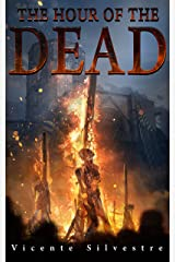 The Hour of the Dead (The Chronicles of Homo Mortem Book 1) (English Edition) Versión Kindle