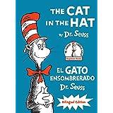 The Cat in the Hat/El Gato Ensombrerado (the Cat in the Hat Spanish Edition): Bilingual Edition (Beginner Books)
