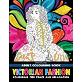 Victorian Fashion- Colouring Book for Adults