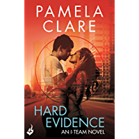 Hard Evidence: I-Team 2 (A series of sexy, thrilling, unputdownable adventure) (English Edition)