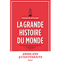 La grande histoire du monde (Documents)