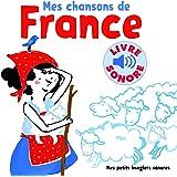 Mes chansons de France: 6 chansons, 6 images, 6 puces