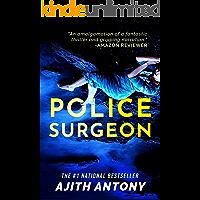 Police Surgeon: a Forensic Suspense Thriller