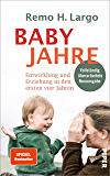 Babyjahre: Entwicklung und Erziehung in den ersten vier Jahren (German Edition)