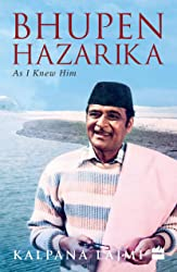 Bhupen Hazarika: As I Knew Him