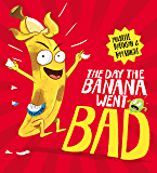 The Day The Banana Went Bad