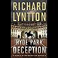 HYDE PARK DECEPTION: AN INTERNATIONAL POLITICAL SPY THRILLER (THE DECEPTION SERIES Book 2) (English Edition)