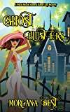 Ghost Blusters: Funny Cozy Mystery (Witch Woods Funeral Home Book 5) (English Edition)