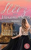 Das Herz der Highlands (Clans der Highlands-Reihe 2)