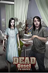 DEAD: Onset: Book One of the New DEAD series Kindle Edition