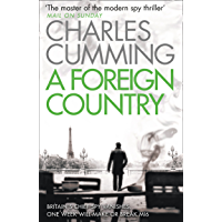 A Foreign Country: From the Sunday Times Top Ten bestselling author, a compelling spy action crime thriller you won't…