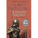 La legión perdida: El sueño de Trajano (Especial Posteguillo)
