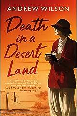 Death in a Desert Land Hardcover