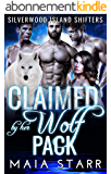 Claimed By Her Wolf Pack (Silverwood Island Shifters) (English Edition)