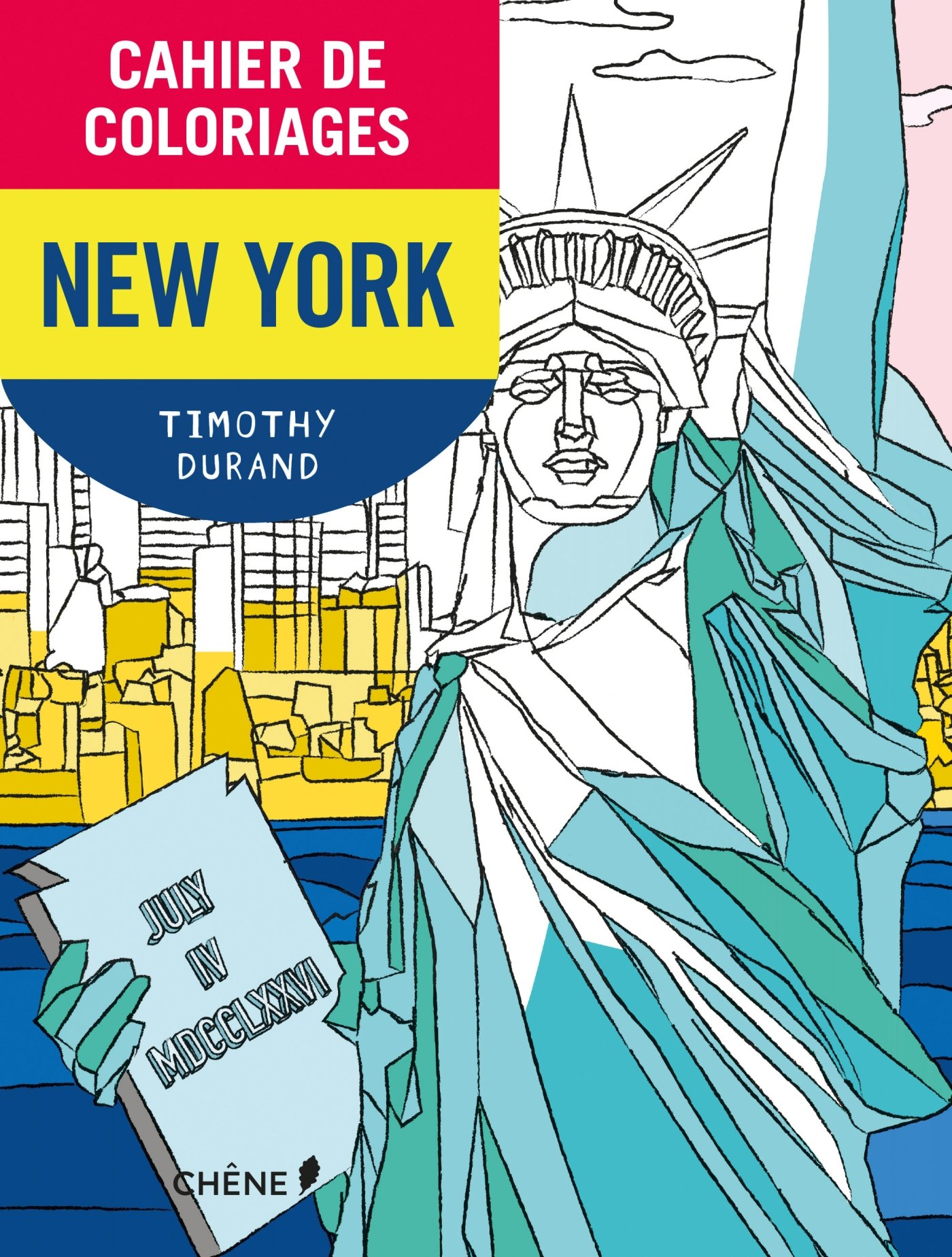 Cahier de coloriages New-York petit format por Timothy Durand