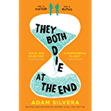 They Both Die at the End: The international No.1 bestseller! (English Edition)