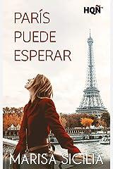 París puede esperar (Especial Confinamiento) Versión Kindle