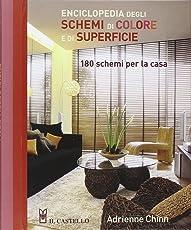 Enciclopedia degli schemi di colore e di superficie. Ediz. illustrata