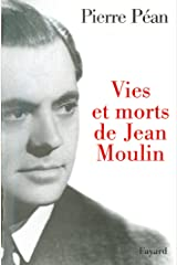 Vies et morts de Jean Moulin (Documents) Format Kindle