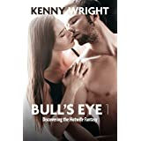 Bull's Eye 1: Discovering the Hotwife Fantasy (English Edition)